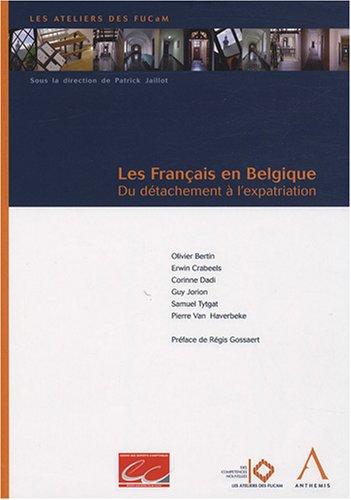 Les Francais en Belgique (French Edition): Patrick Jaillot