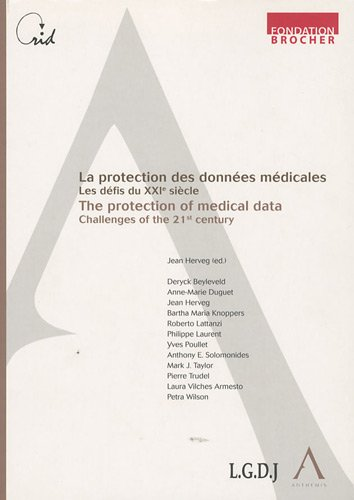 La protection des donnees medicales, les defis du XXIe siecle (French Edition): Collectif
