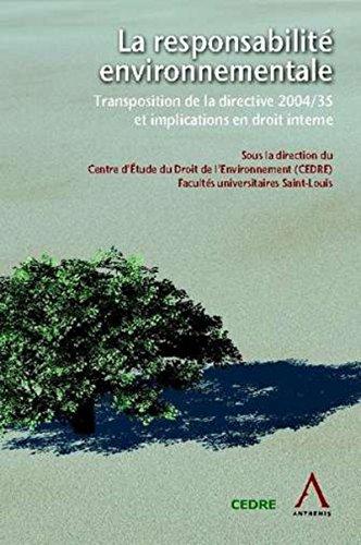 La responsabilité environnementale (French Edition): CEDRE
