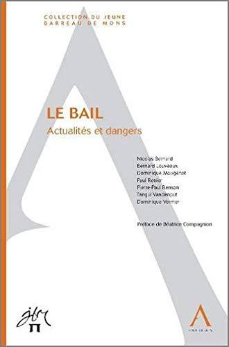 """""""le bail ; actualités et dangers"""": Nicolas Bernard"""