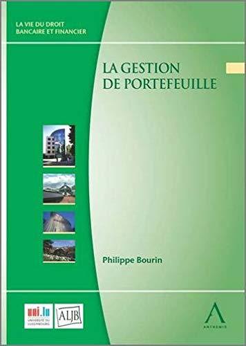 la gestion des portefeuille: Philippe Bourin