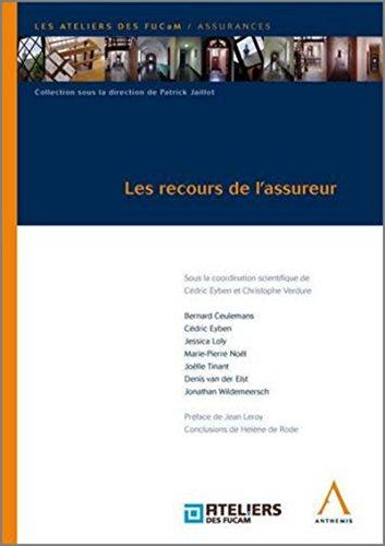 Les Recours de l'Assureur (French Edition): Collectif