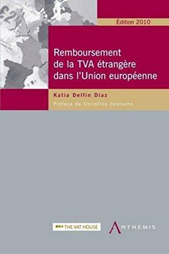 9782874552533: Remboursement de la TVA �trang�re dans l'Union europ�enne