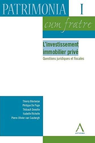 Investissement Immobilier Prive (l'): Thierry Blockerye