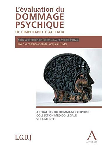 L'evaluation du Dommage Psychique (French Edition): Collectif