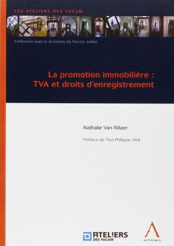 """""""la promotion immobilière ; tva et droits d'enregistrement"""""""