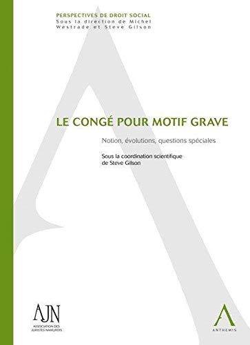 Conge pour Motif Grave: Steve Gilson