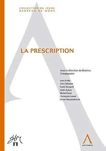 La prescription (French Edition): Béatrice Compagnion