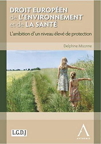 droit europeen de l'environnement et de la sante