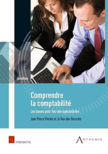 comprendre la comptabilite 2e edition: Vincke Jean-Pierre