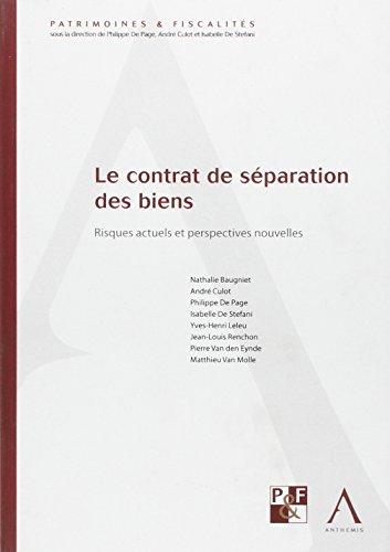 Le contrat de séparation des biens: Collectif