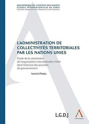 9782874555411: L administration de collectivités territoriales par les Nations Unies
