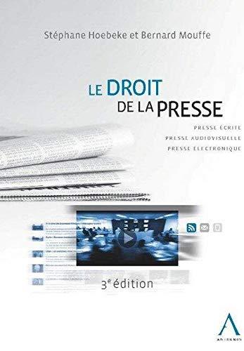 Droit de la presse,3eme edition (le): Mouffe Bernard