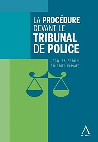 9782874555589: Procedure Devant le Tribunal de Police (la)
