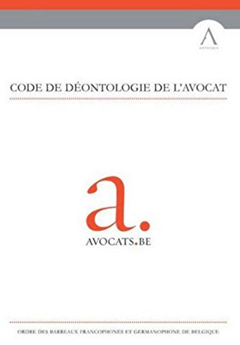 Code de déontologie de l'avocat: Avocats be