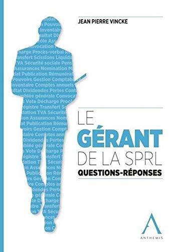 Gerant de la sprl. questions-reponses (le): Vincke Jean Pierre
