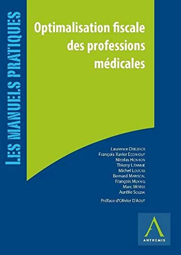 Optimalisation fiscale des professions medicales: Collectif