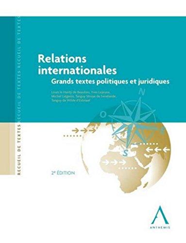 9782874556654: Relations internationales Grands textes politiques et juridiques 2e édition