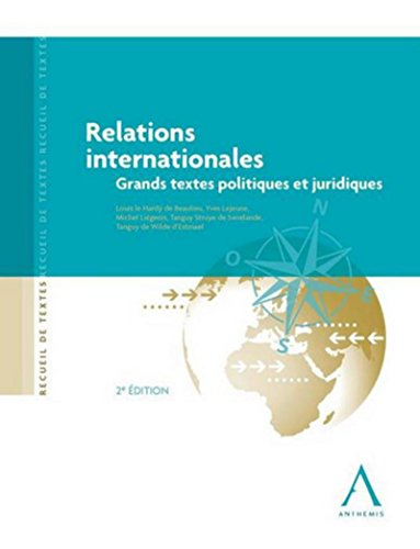 Relations internationales: Le Hard� de Beaulieu Louis