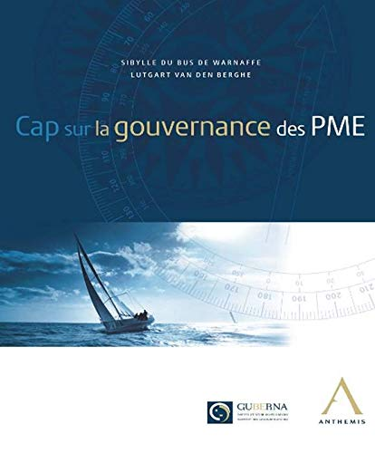 Cap sur la gouvernance des pme: Du Bus De Warnaffe V