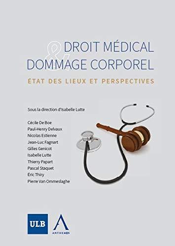 9782874557392: Droit médical et dommage corporel. État des lieux et perspectives