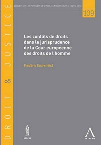 9782874557422: Les conflits de droits dans la jurisprudence de la Cour européenne des droits de l'homme