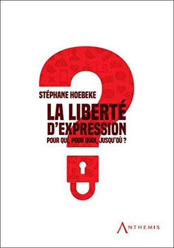 9782874559723: La liberté d'expression : pour qui ? pour quoi ? jusqu'où ?