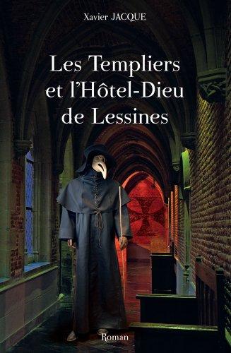 9782874570742: Les Templiers et l'Hôtel-Dieu de Lessines