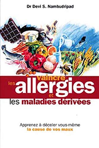 9782874610196: Vaincre les allergies et les maladies dérivées