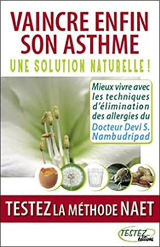 9782874610219: Vaincre enfin son asthme (French Edition)