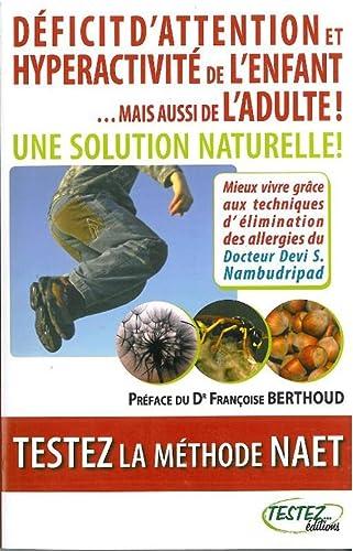 9782874610233: Deficit d'attention et hyperactivité de l'enfant... mais aussi de l'adulte (French Edition)