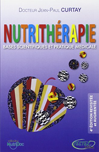 9782874610523: Nutrithérapie (French Edition)