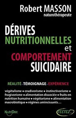 9782874610530: Dérives nutritionnelles et comportement suicidaire (French Edition)