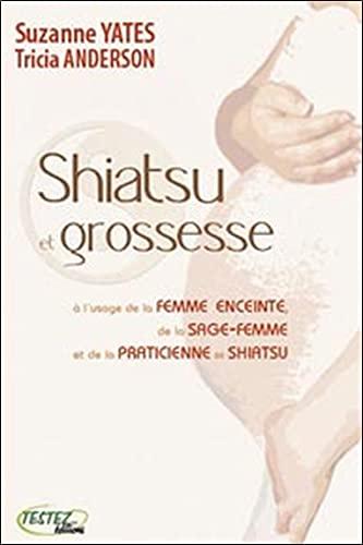 9782874610585: Shiatsu et grossesse
