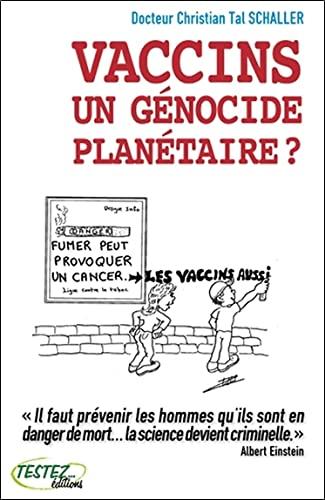 9782874610622: Vaccins, un génocide planétaire ?