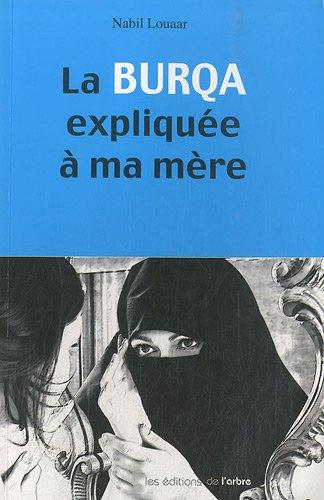 9782874620607: La burqa expliquée à ma mère