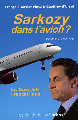 9782874620713: Sarkozy dans l'avion ?