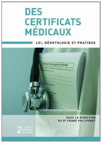 9782874630330: Des certificats médicaux : loi, déontologie et pratique