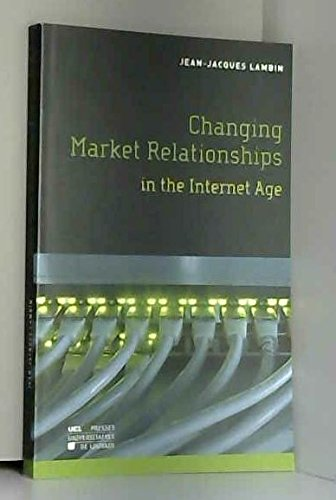 9782874631191: Changing Market Relationships in the Internet Age (Hors collections)