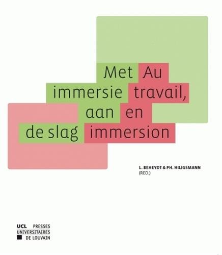 9782874632624: Au travail, en immersion