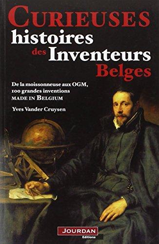 Curieuses histoires des inventeurs belges: Yves Van der Cruysen
