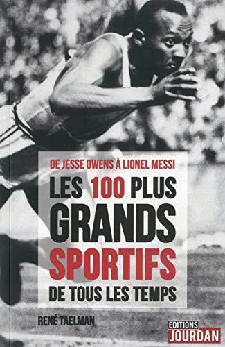 9782874662171: Les 100 plus grands sportifs de tous les temps