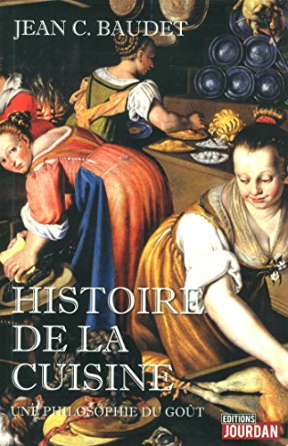 Histoire de la cuisine: Baudet, Jean C.