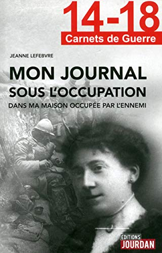 9782874663277: 14-18, journal sous l'occupation