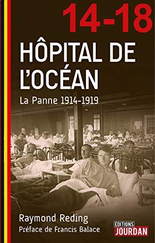 9782874663345: Hôpital de l'océan - La panne 1914-1919