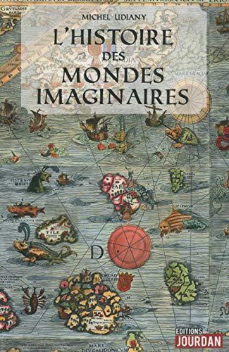 9782874663499: L'histoire des mondes imaginaires