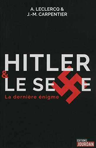 9782874663611: Hitler et le sexe : La dernière énigme