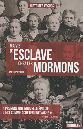 9782874664090: Ma vie d'esclave chez les Mormons