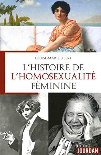 9782874665301: L'histoire de l'homosexualité féminine