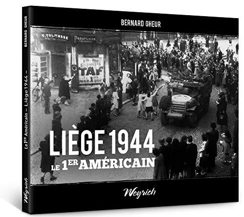 9782874892790: Liege 1944 le Premier Americain